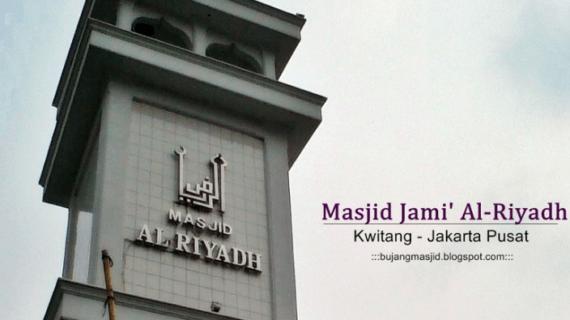 Masjid Jami' Al-Riyadh Kwitang – Jakarta