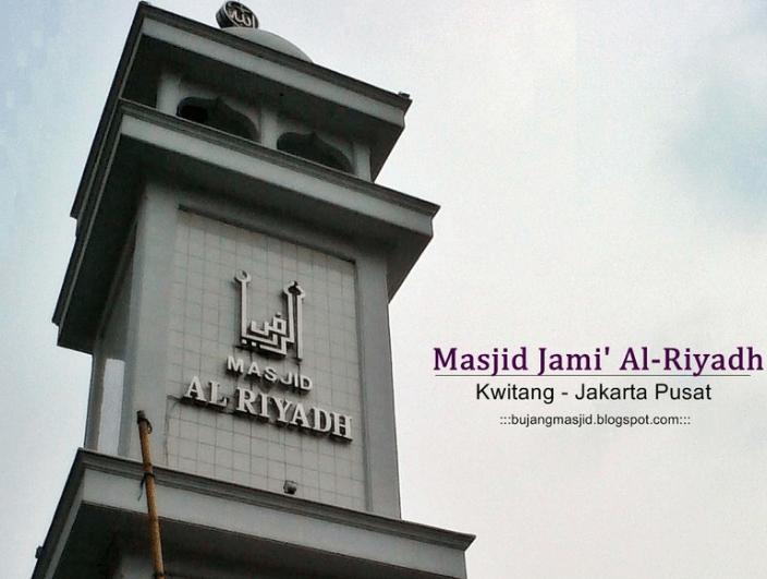 Masjid Jami' Al-Riyadh Kwitang