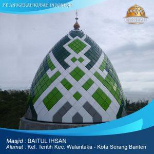 kubah masjid baitul ihsan walantaka serang banten